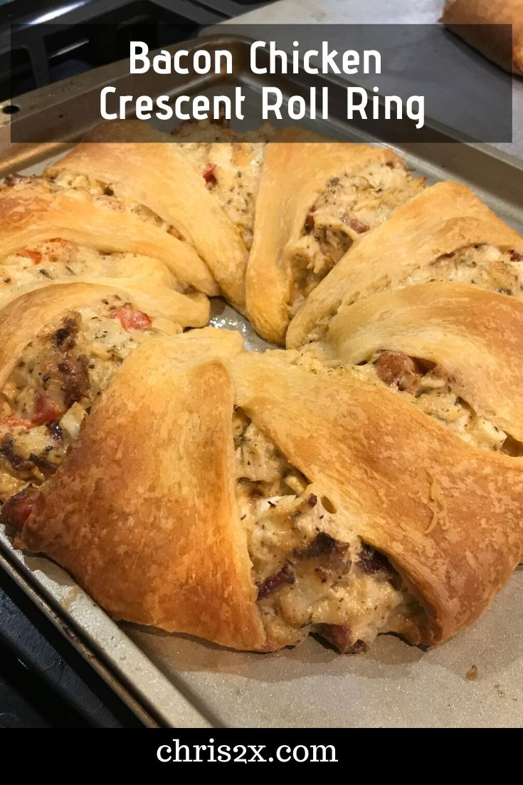 Bacon Chicken Crescent Roll Ring | Pillsbury Crescent Roll recipe #recipe #chicken #bacon #cheese
